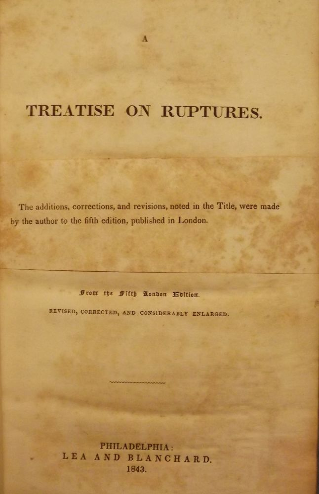 A TREATISE ON RUPTURES. W. LAWRENCE.