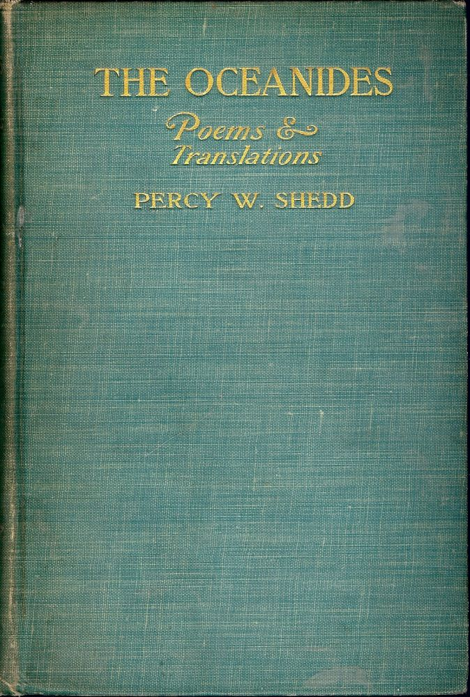 THE OCEANIDES. Percy W. SHEDD.
