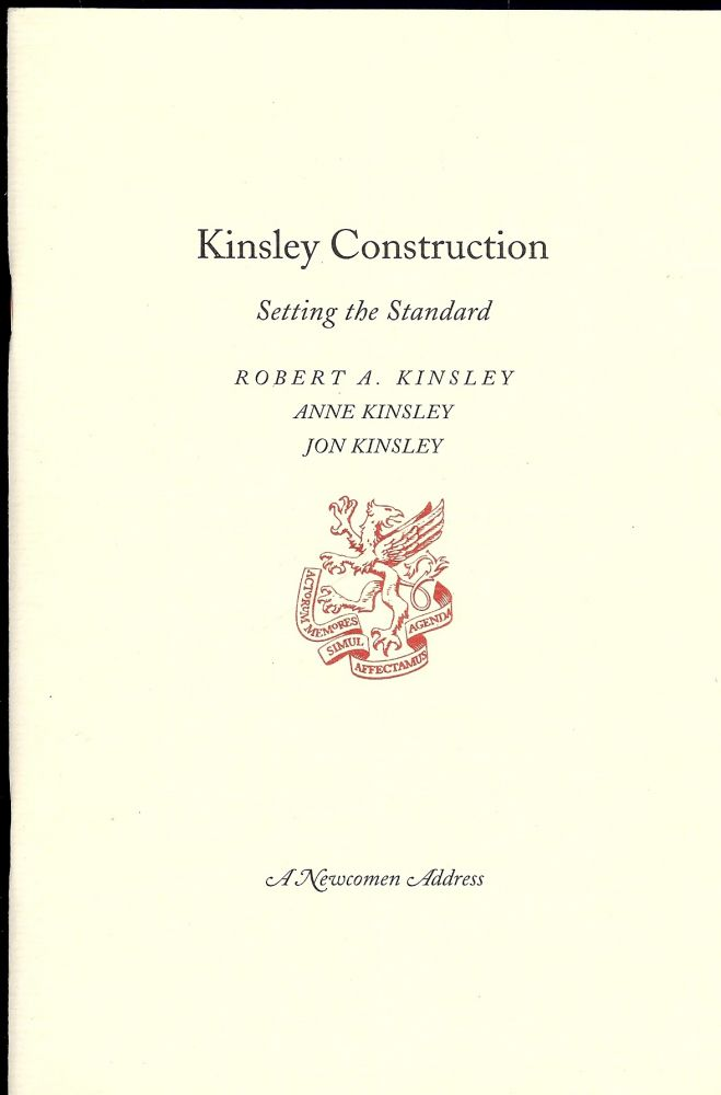 KINSLEY CONSTRUCTION: SETTING THE STANDARD. Robert A. KINSLEY.
