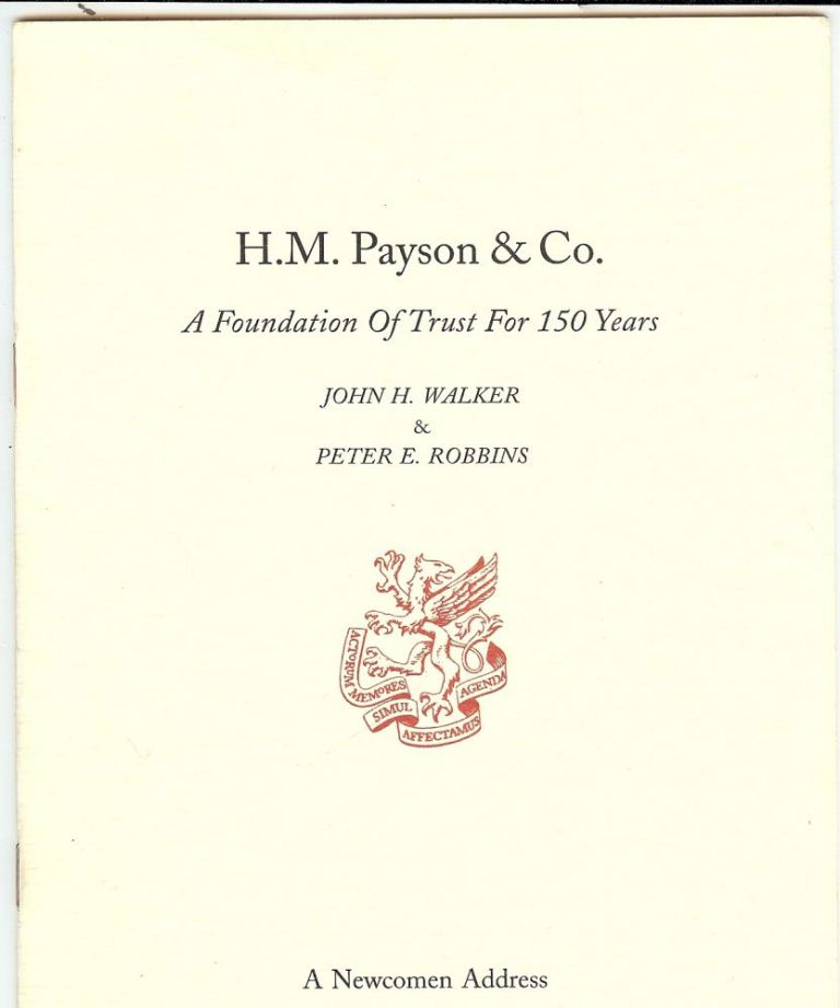 H.M. PAYSON AND CO.: A FOUNDATION OF TRUST FOR 150 YEARS. John WALKER.