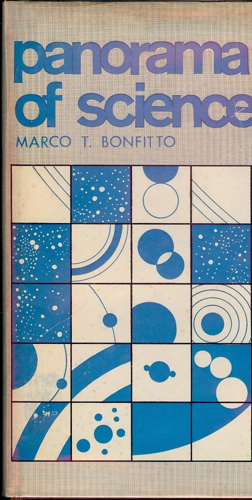 PANORAMA OF SCIENCE. Marco T. BONFITO.