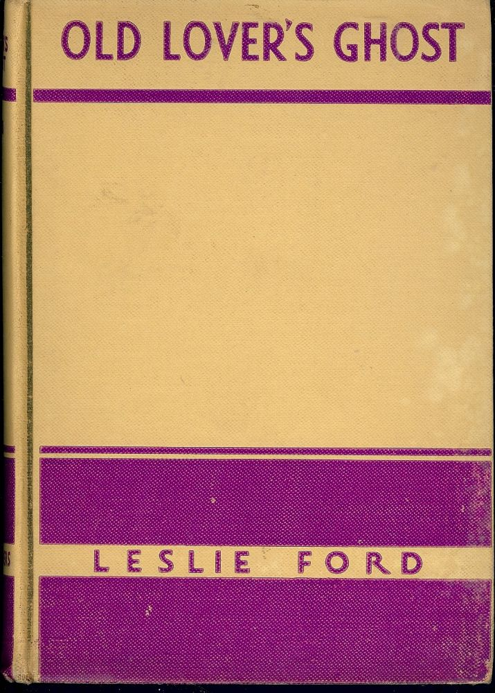 OLD LOVER'S GHOST. Leslie FORD.
