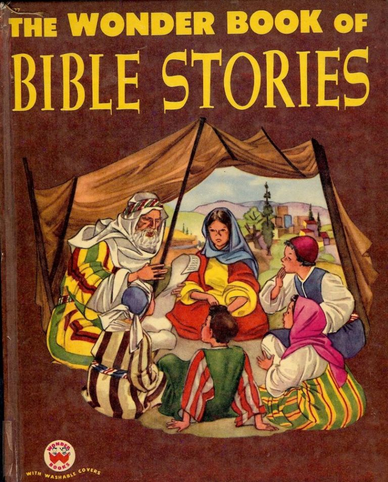 THE WONDER BOOK OF BIBLE STORIES. Mary JUERGENS.
