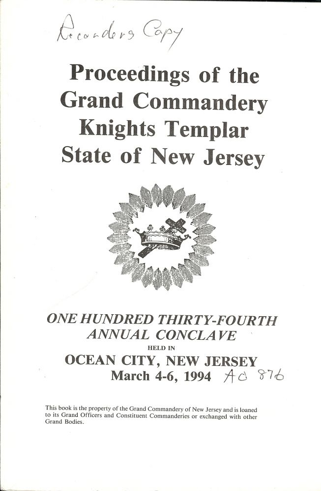 PROCEEDINGS GRAND COMMANDERY KNIGHTS TEMPLAR STATE NEW JERSEY 1994. Sir Knight Owen R. HENRY.