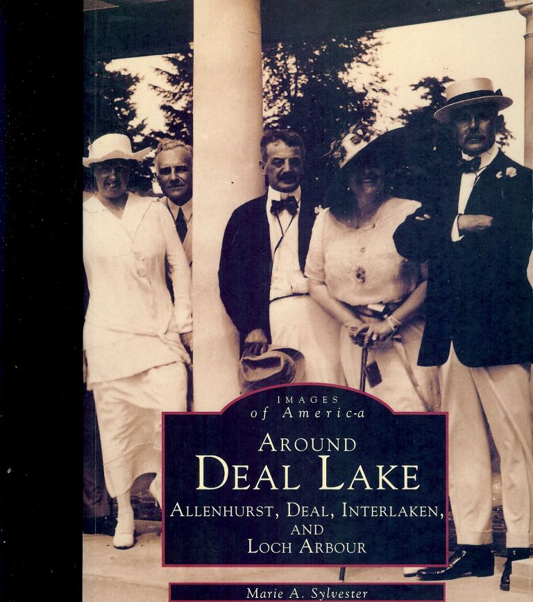 AROUND DEAL LAKE: IMAGES OF AMERICA. Marie A. SYLVESTER.