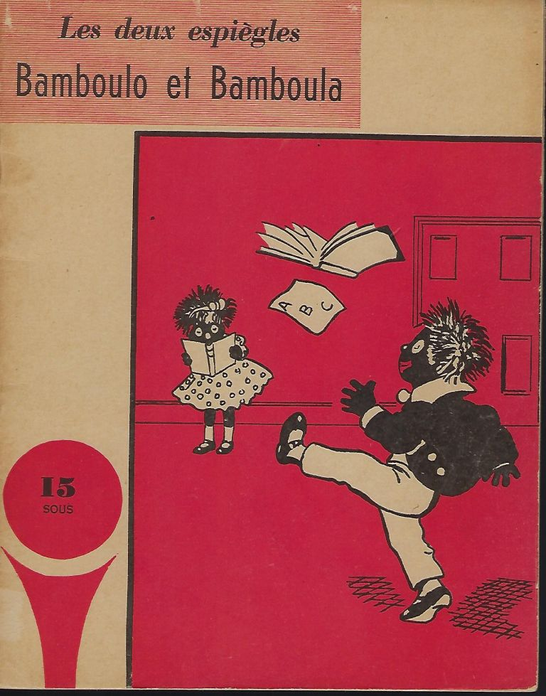 LES DEUX ESPIEGLES BAMBOULO ET BAMBOULA [THE TWO MISCHIEVOUS BAMBOULO AND BAMBOULA]. Eugene ACHARD.