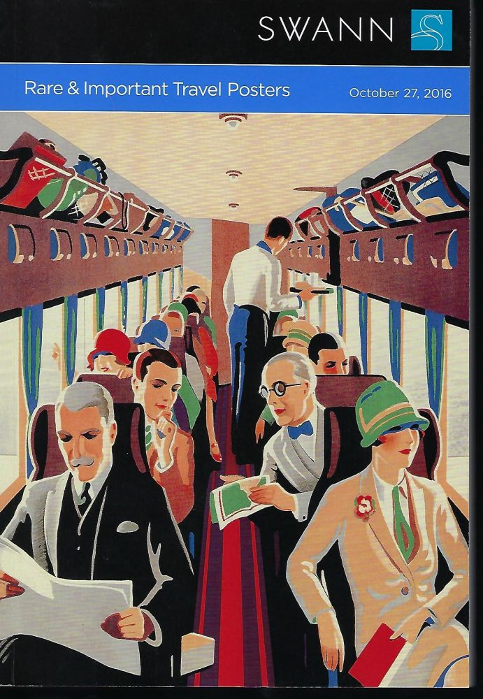 RARE & IMPORTANT TRAVEL POSTERS SALE 2427. SWANN AUCTION GALLERIES.