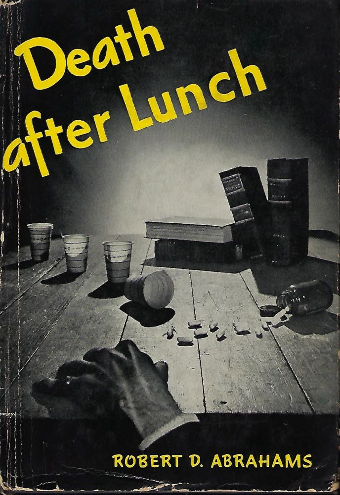 DEATH AFTER LUNCH. Robert D. ABRAHAMS.