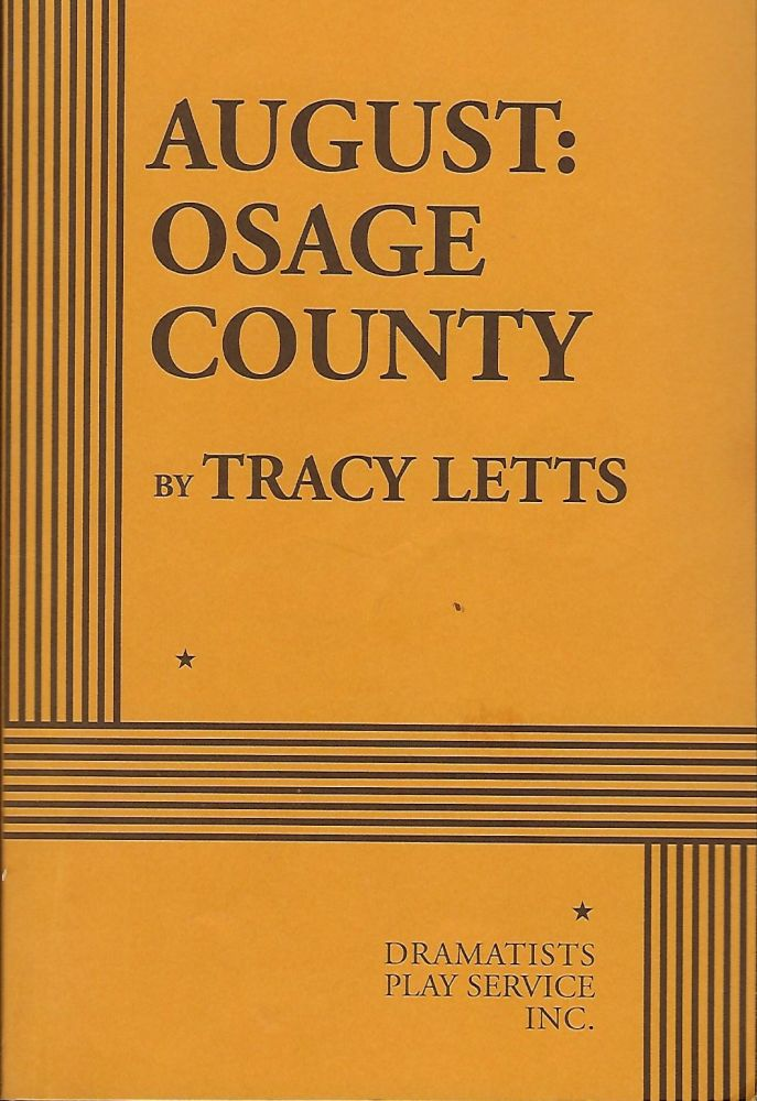 AUGUST: OSAGE COUNTY. Tracy LETTS.