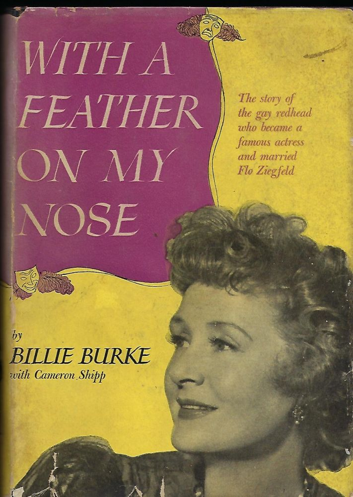 WITH A FEATHER ON MY NOSE. Billie BURKE, With Cameron SHIPP.