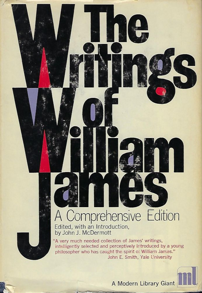 THE WRITINGS OF WILLIAM JAMES: A COMPREHENSIVE EDITION. MODERN LIBRARY GIANT #96. William JAMES.