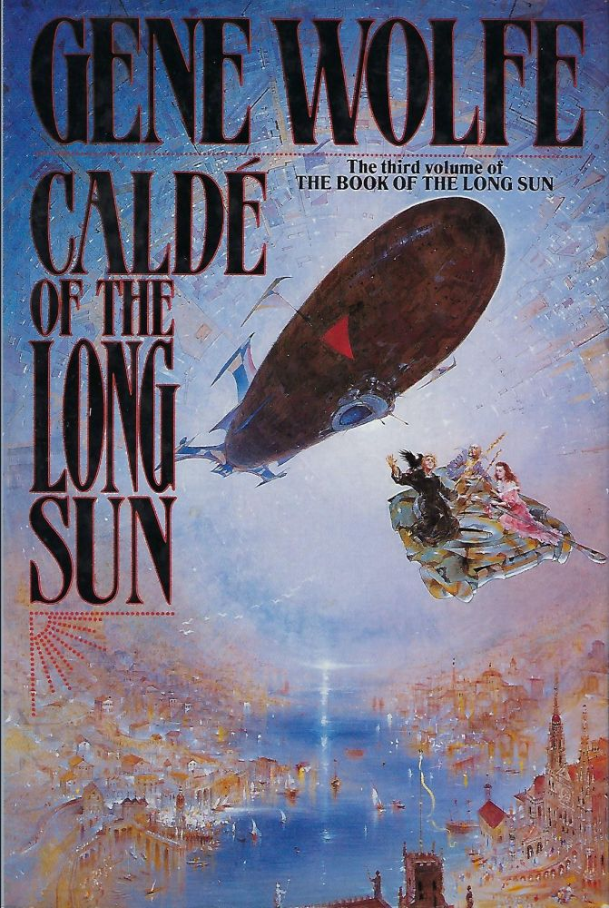 CALDE OF THE LONG SUN. Gene WOLFE.