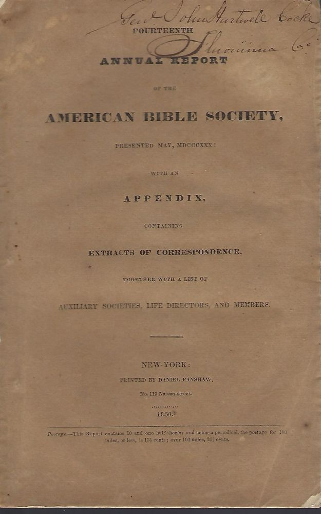 FOURTEENTH ANNUAL REPORT OF THE AMERICAN BIBLE SOCIETY, PRESENTED IN MAY, MDCCCXXX. General John Hartwell COCKE.