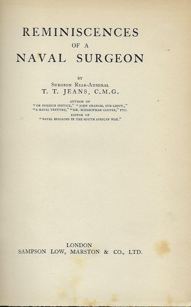 REMINISCENCES OF A NAVAL SURGEON. T. T. JEANS.