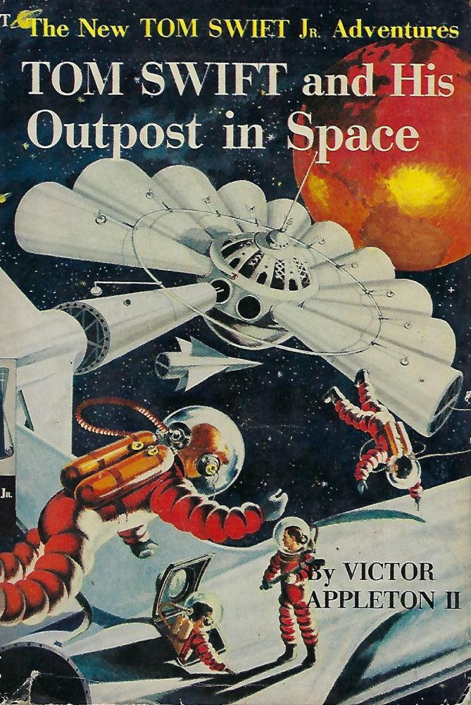 THE NEW TOM SWIFT JR. ADVENTURES: TOM SWIFT AND HIS OUTPOST IN SPACE. Victor APPLETON II.