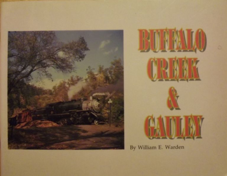 BUFFALO CREEK & GAULEY. William E. WARDEN.