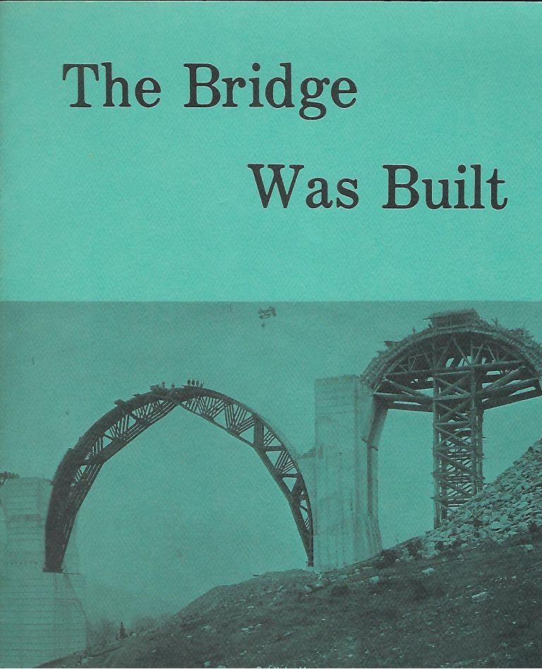 THE BRIDGE WAS BUILT. NICHOLSON AREA LIBRARY.
