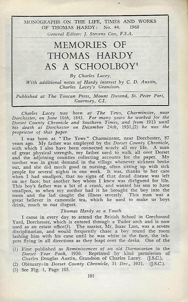 MEMORIES OF THOMAS HARDY AS A SCHOOLBOY. With additional notes of Hardy's interest by C. D. Austin, Charles Lacey's Grandson. Charles LACEY.