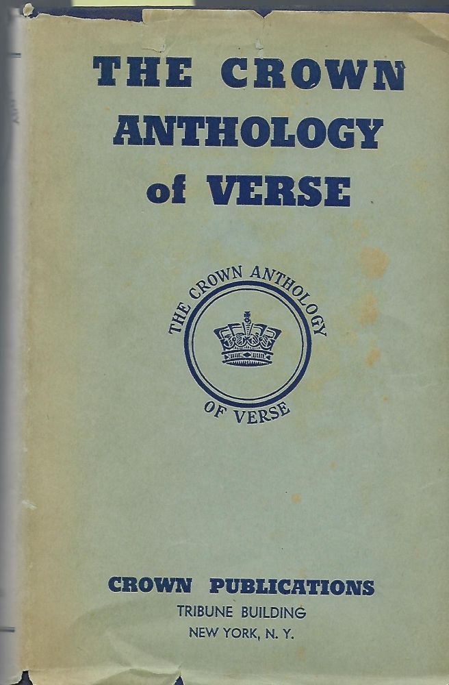 THE CROWN ANTHOLOGY OF VERSE. TWO VOLUMES. Edward/ THE EDITORIAL BOARD UHLAN.