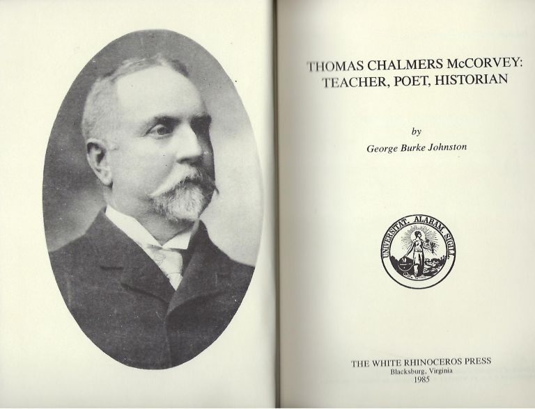 THOMAS CHALMERS MCCORVEY: TEACHER, POET, HISTORIAN. George Burke JOHNSTON.