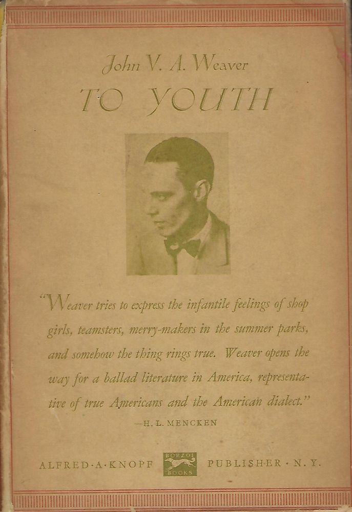 TO YOUTH. John V. A. WEAVER.