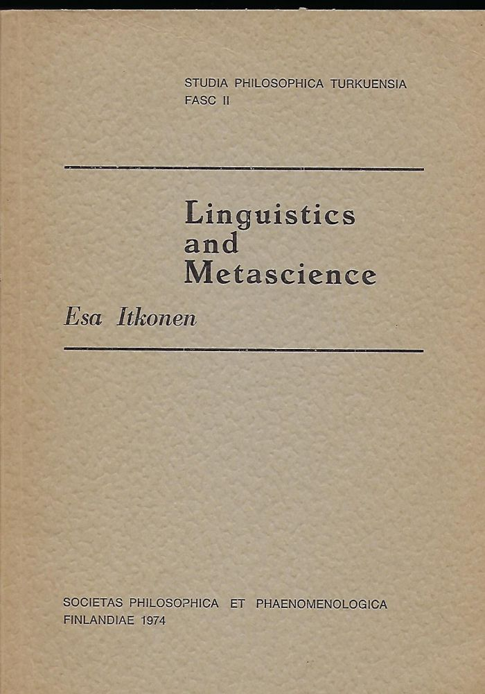 LINGUISTICS AND METASCIENCE. Esa ITKONEN.