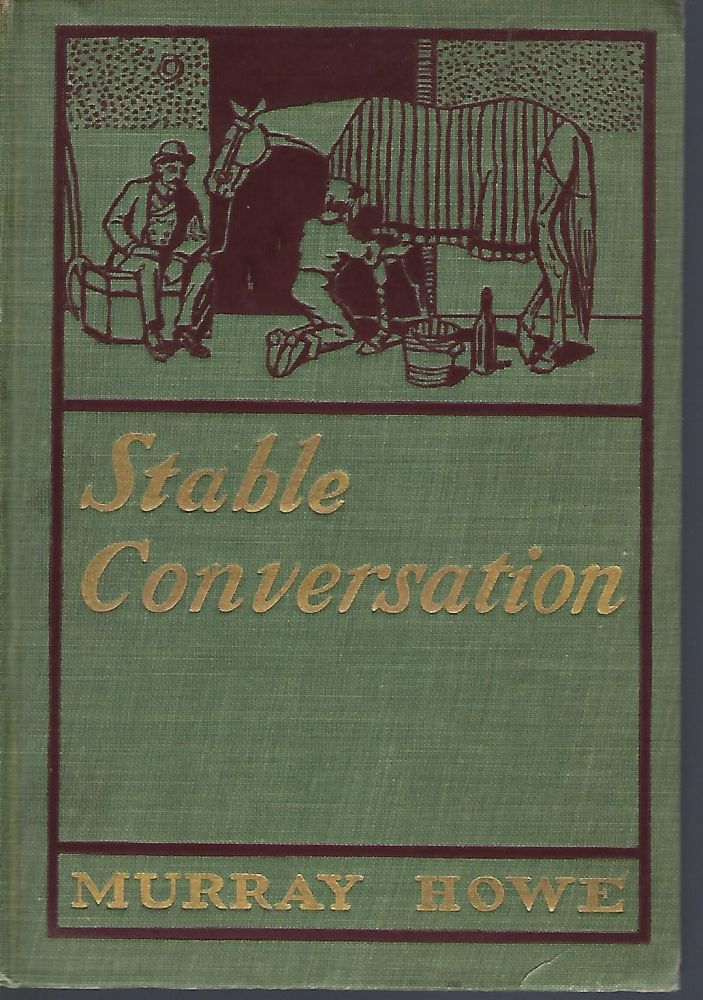 STABLE CONVERSATION. Murray HOWE.