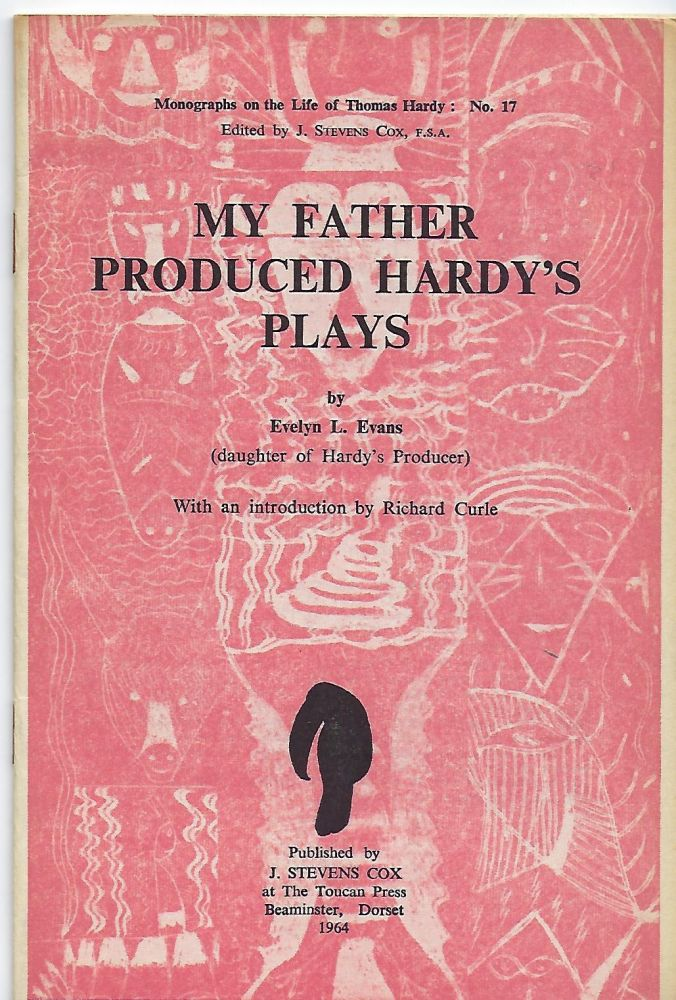 MY FATHER PRODUCED HARDY'S PLAYS. Evelyn L. EVANS.