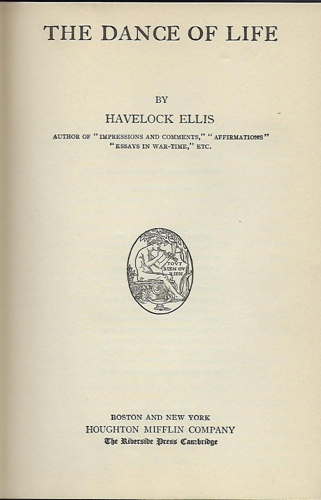 THE DANCE OF LIFE. Havelock ELLIS.