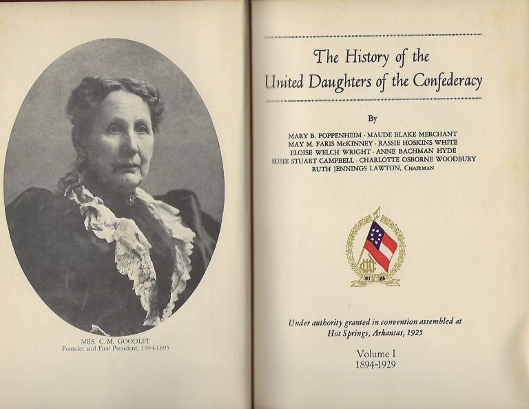 THE HISTORY OF THE UNITED DAUGHTERS OF THE CONFEDERACY. TWO VOLUMES. Mary B. POPPENHEIM.
