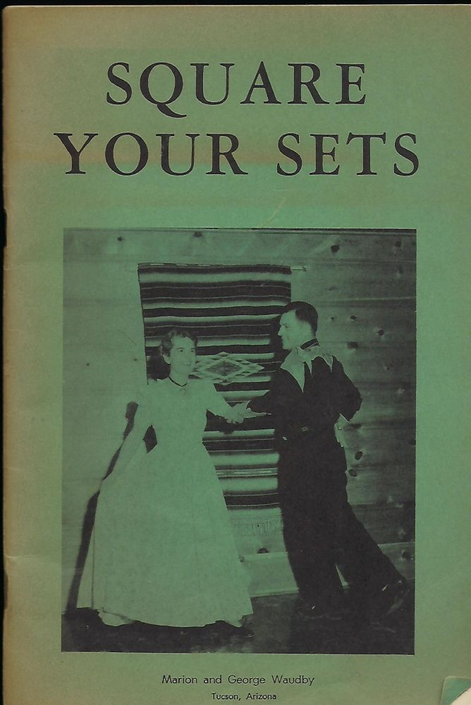 SQUARE YOUR SETS. Marion WAUDBY, George.