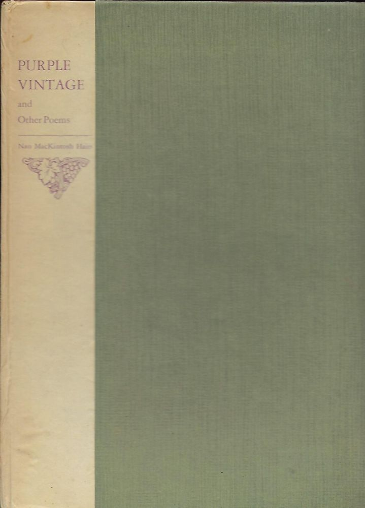 PURPLE VINTAGE AND OTHER POEMS. Nan MacKintosh HAIRS.