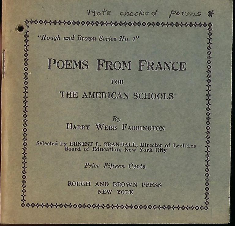 POEMS FROM FRANCE FOR THE AMERICAN SCHOOLS. Harry Webb FARRINGTON.