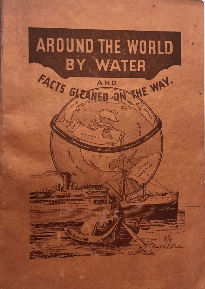 AROUND THE WORLD BY WATER AND FACTS GLEANED ON THE WAY. Jonathan B. FISHER.
