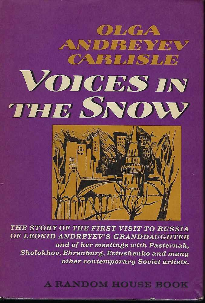 VOICES IN THE SNOW. Olga Andreyev CARLISLE.