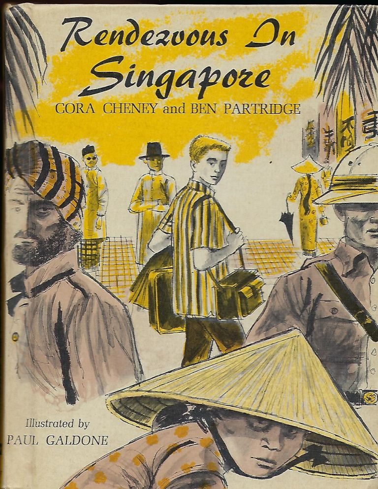 RENDEZVOUS IN SINGAPORE. Cora CHENEY, With Ben PARTRIDGE.