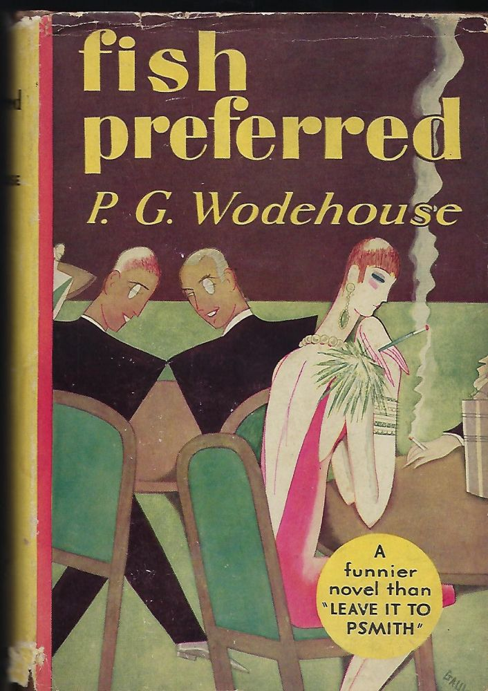 FISH PREFERRED. P. G. WODEHOUSE.