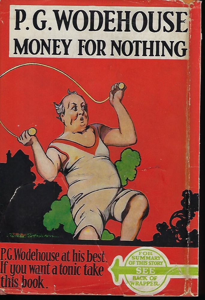 MONEY FOR NOTHING. P. G. WODEHOUSE.