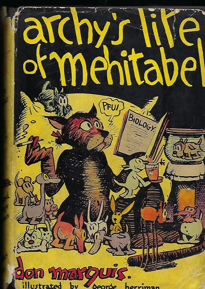 ARCHY'S LIFE OF MEHITABEL. Don MARQUIS.