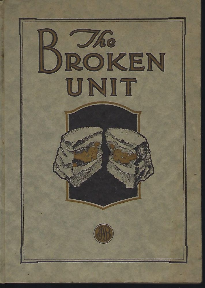 THE BROKEN UNIT. J. A. BRUBAKER.
