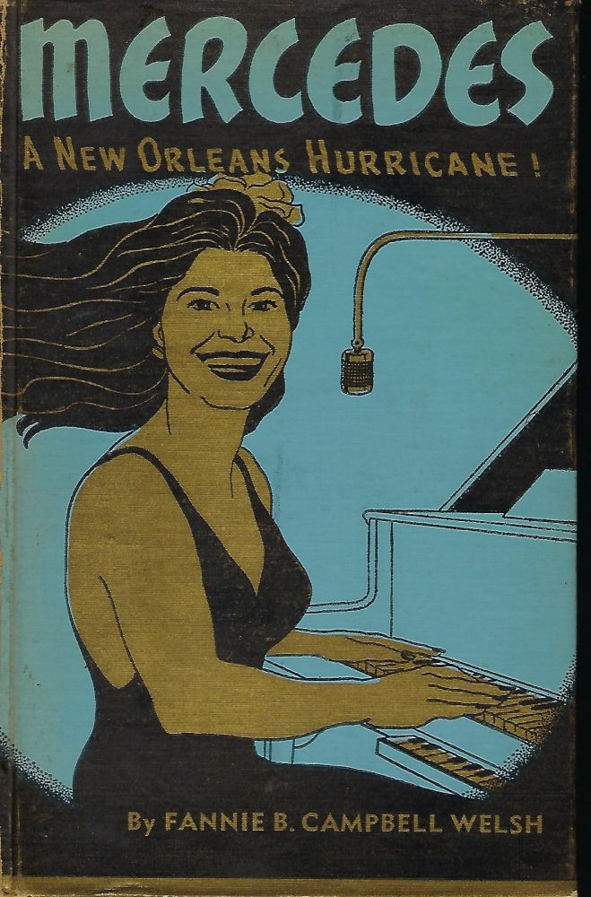 MERCEDES: A NEW ORLEANS HURRICANE. Fannie B. Campbell WELSH.