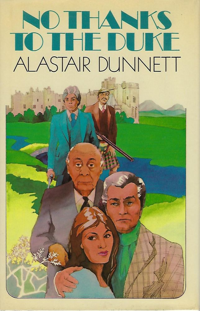 NO THANKS TO THE DUKE. Alastair DUNNETT.
