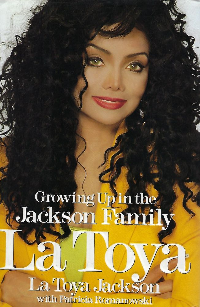 GROWING UP IN THE JACKSON FAMILY. La Toya JACKSON, With Patricia ROMANOWSKI.