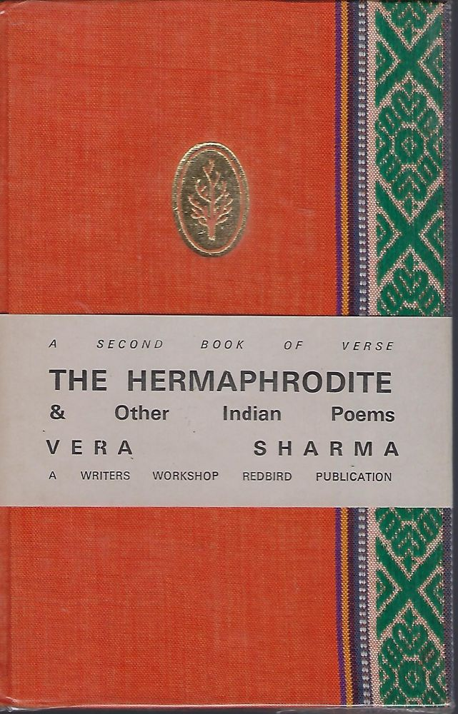 THE HERMAPHRODITEAND OTHER INDIAN POEMS. Vera SHARMA.