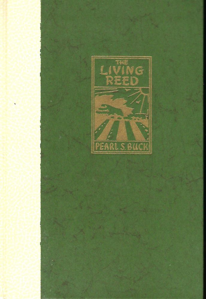 THE LIVING REED. Pearl S. BUCK.