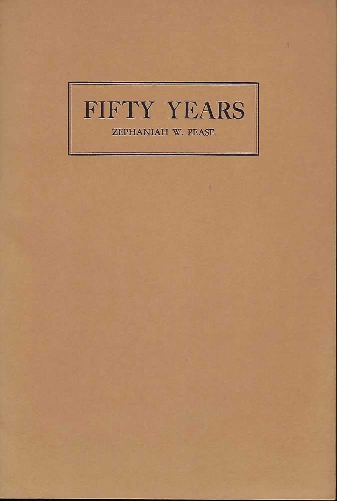 FIFTY YEARS ON THE MORNING MERCURY NEW BEDFORD, MASS.: 1880-1930. Zephaniah W. PEASE.