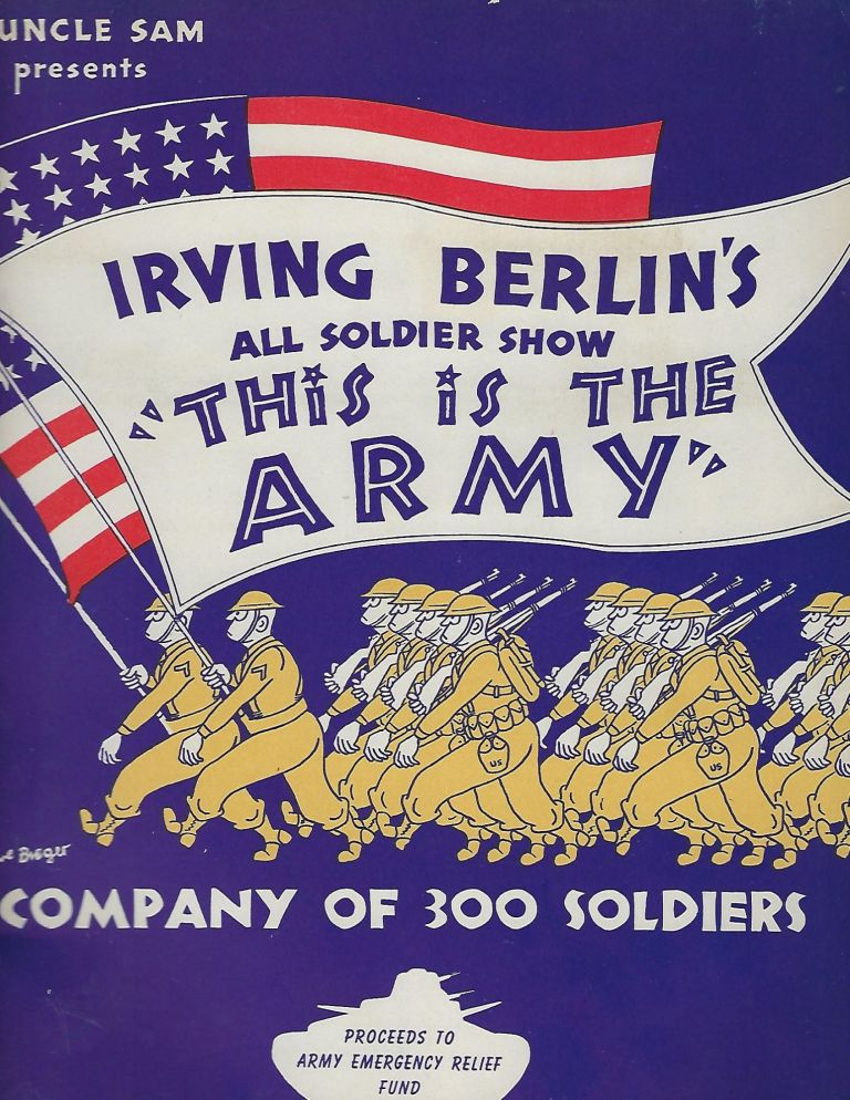 THE IS THE ARMY: ALL SOLDIER SHOW. SOUVENIR BOOK. Irving BERLIN.