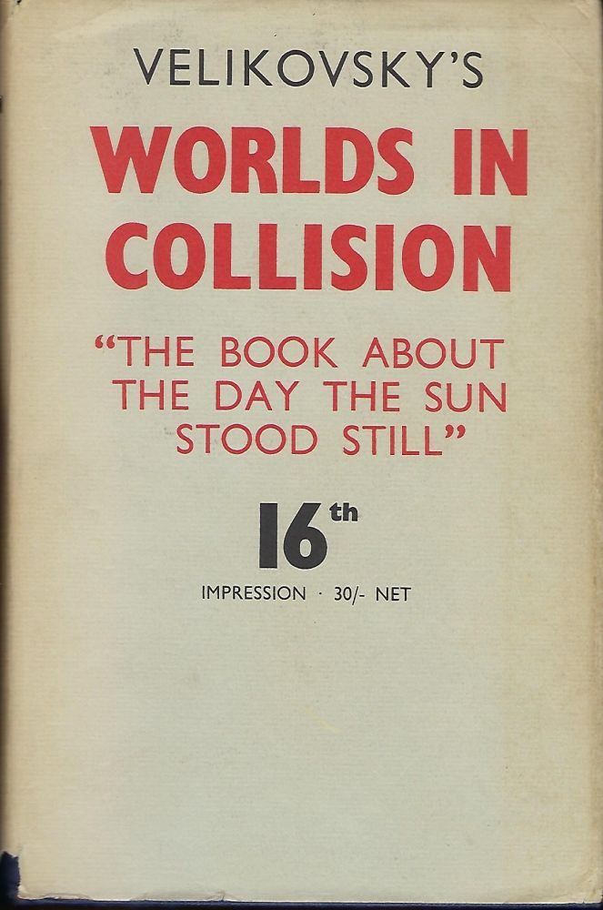 WORLDS IN COLLISION. Immanuel VELIKOVSKY.
