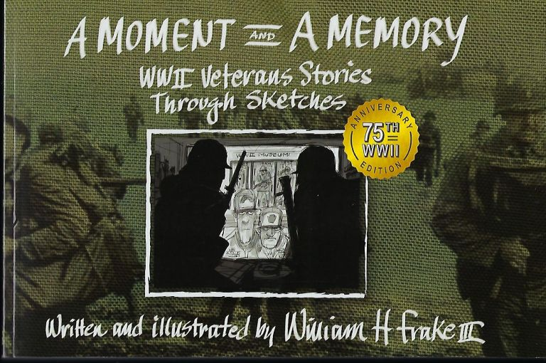 A MOMENT AND A MEMORY. William H. FRAKE III.