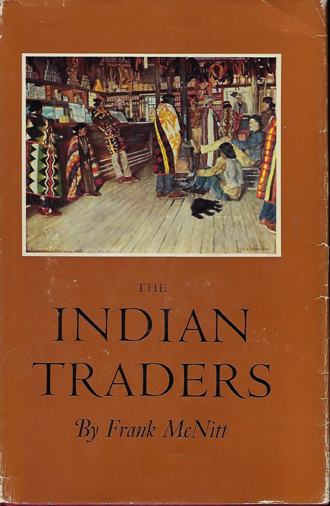 THE INDIAN TRADERS. Frank McNITT.